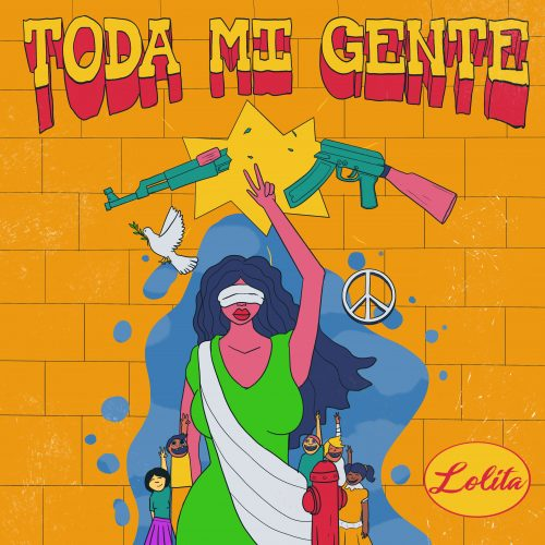 "Pre-order & Pre-save Lolita's New Single ""Toda Mi Gente"" Available Everywhere on January 28, 2019!"